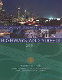 A Policy on Geometric Design of Highways and Streets  2001