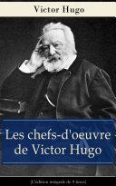 Pdf Les chefs-d'oeuvre de Victor Hugo (L'édition intégrale de 9 titres) Telecharger