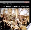 La Armada que venció a Napoleón