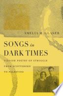 Songs in Dark Times