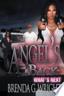 Angel's Back: What's Next