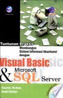 tuntunan praktis membangun sistem informasi akuntansi dengan visual basic dan microsoft sql server+cd
