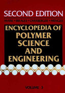 Encyclopedia of Polymer Science and Engineering  Cellular Materials to Composites