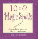 10-Minute Magic Spells