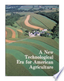A New Technological Era For American Agriculture Book PDF