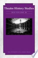 Theatre History Studies 2019 Book PDF