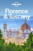 Lonely Planet Florence   Tuscany