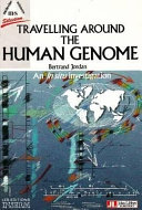 Travelling Around the Human Genome Book