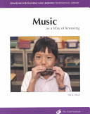 Music as a Way of Knowing Book