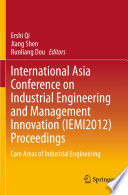 International Asia Conference On Industrial Engineering And Management Innovation Iemi2012 Proceedings Book PDF