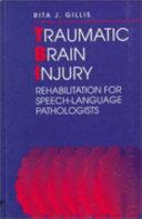 Traumatic Brain Injury Rehabilitation for Speech language Pathologists