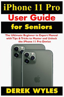 IPhone 11 Pro User Guide for Seniors