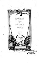 Oeuvres de Gesner. Tome I [-II]