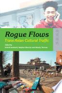 Rogue Flows