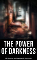 The Power of Darkness  560  Supernatural Thrillers  Macabre Tales   Eerie Mysteries