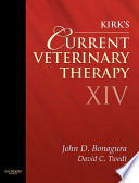 """Kirk's Current Veterinary Therapy XIV E-Book"" by John D. Bonagura, David C. Twedt"