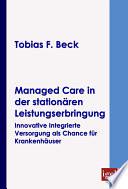 """Managed Care in der station""""ren Leistungserbringung"""