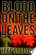 Blood on the Leaves Book