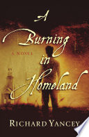 A Burning in Homeland Book