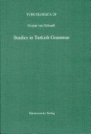 Studies in Turkish Grammar
