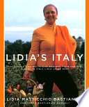 """""""Lidia's Italy: 140 simple and delicious recipes from the ten places in Italy Lidia loves most: A Cookbook"""" by Lidia Matticchio Bastianich, Tanya Bastianich Manuali"""