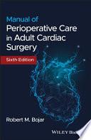 Manual of Perioperative Care in Adult Cardiac Surgery Book