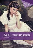 Eva ou le temps des regrets