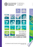 The State of the World s Biodiversity for Food and Agriculture