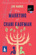 The Marrying Of Chani Kaufmann