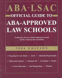 ABA LSAC Official Guide to ABA Approved Law Schools 2004