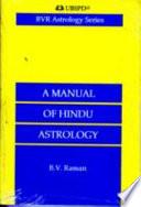 Manual of Hindu Astrology