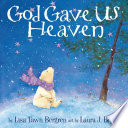 God Gave Us Heaven Book