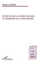 Pdf Du déclin de la pensée critique au triomphe de la psychiatrie Telecharger
