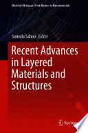 Recent Advances in Layered Materials and Structures