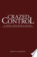Crazed Control