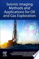 Seismic Imaging Methods and Applications for Oil and Gas Exploration