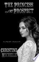 The Princess and the Prospect Book PDF