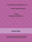 Vocabulary Summary of Lenormand Cards from Madame Barbara: A Fast and Easy Way of Reading Lenormand Cards - Step by Step - For Beginners and Professio