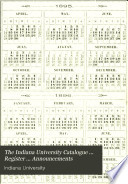 The Indiana University Catalogue     Register     Announcements Book