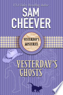 Yesterday S Ghosts Yesterday S Paranormal Mysteries Book 3
