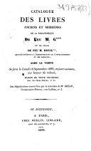 Catalogue des livres anciens et modernes de la bibliothèque de feu M. G*** et de celle de feu M. Houil* **,...