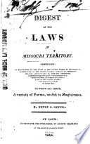 A Digest Of The Laws Of Missouri Territory