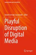 Pdf Playful Disruption of Digital Media