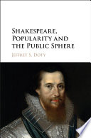 Shakespeare Popularity And The Public Sphere