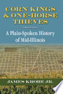 Corn Kings and One Horse Thieves