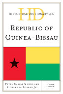 Historical Dictionary of the Republic of Guinea Bissau