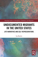 Undocumented Migrants in the United States