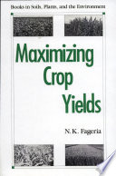 Maximizing Crop Yields Book
