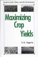 Maximizing Crop Yields