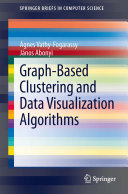 Graph Based Clustering and Data Visualization Algorithms